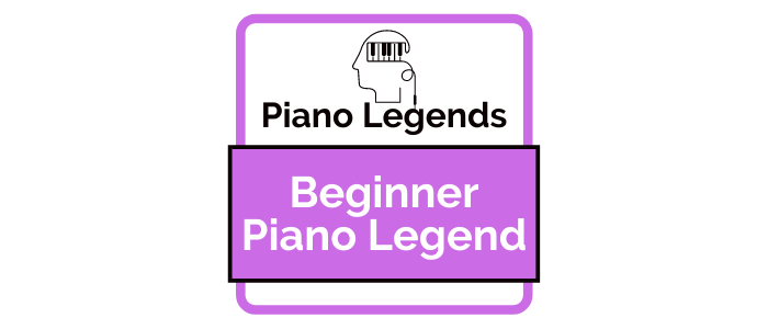 Beginner Piano Legend
